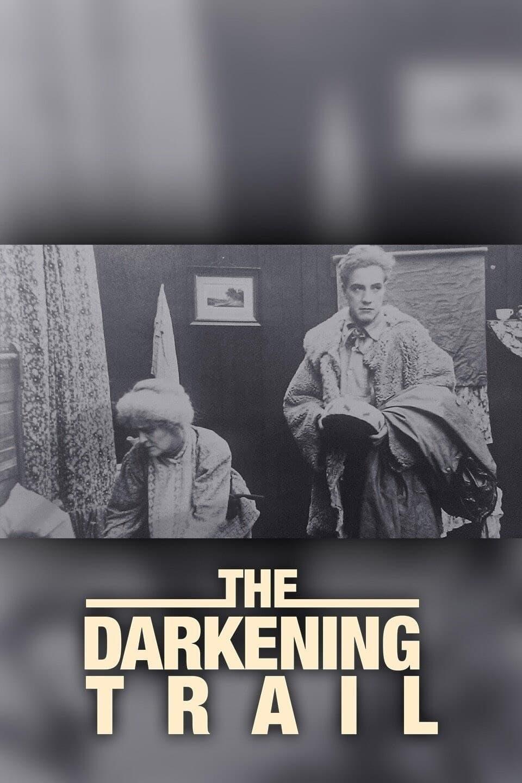 The Darkening Trail