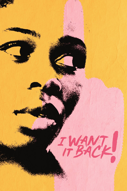I Want It Back!