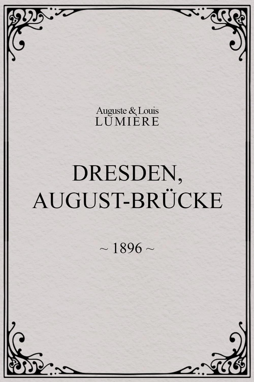 Dresden, August-Brücke