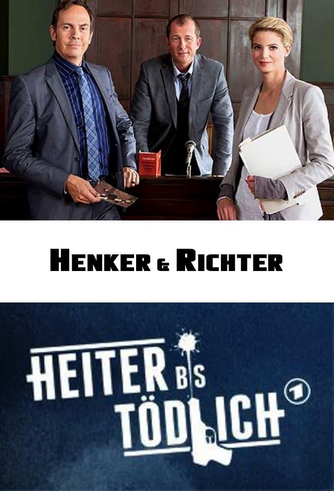 Heiter bis tödlich: Henker & Richter