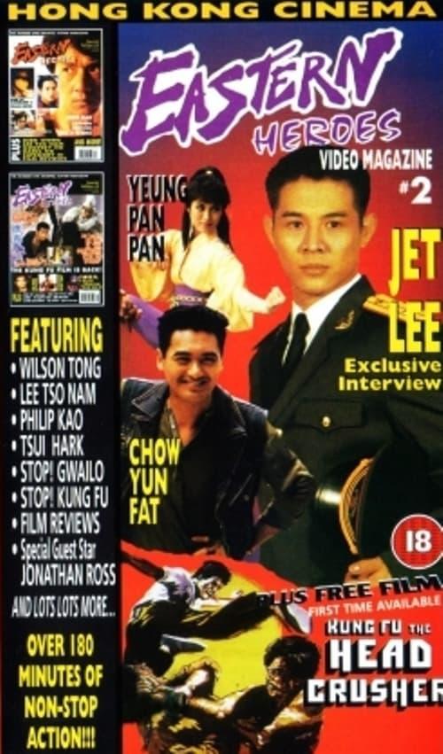 Eastern Heroes: The Video Magazine - Volume 2