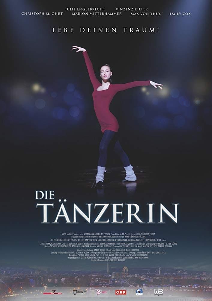 Die Tänzerin - Lebe deinen Traum