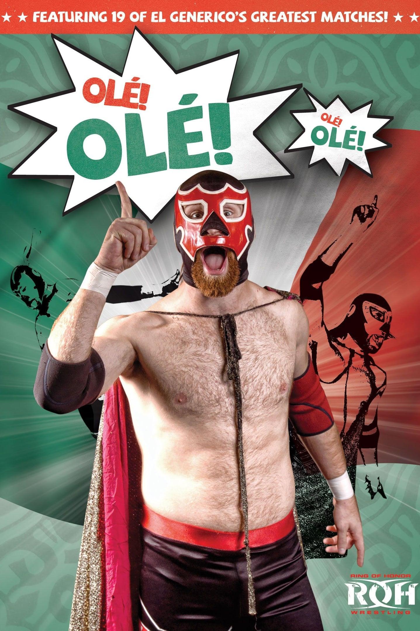 ROH: El Generico: Ole! Ole!