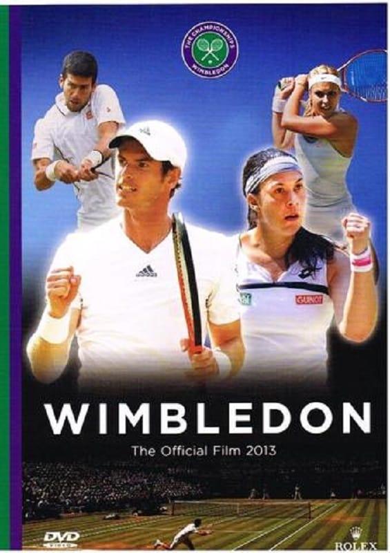 Wimbledon The Official Film 2013