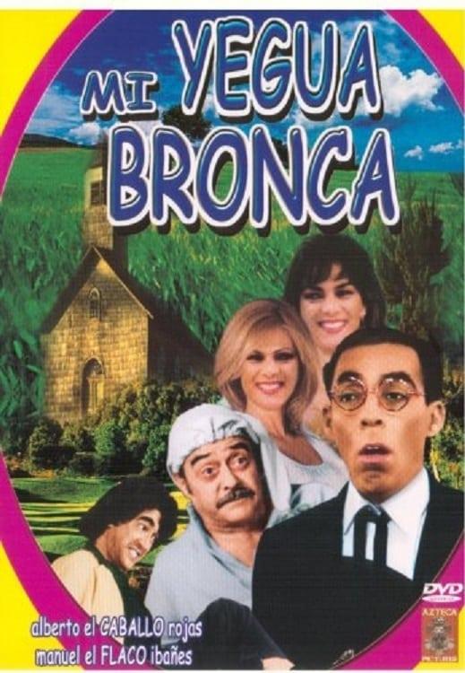 Mi Yegua Bronca