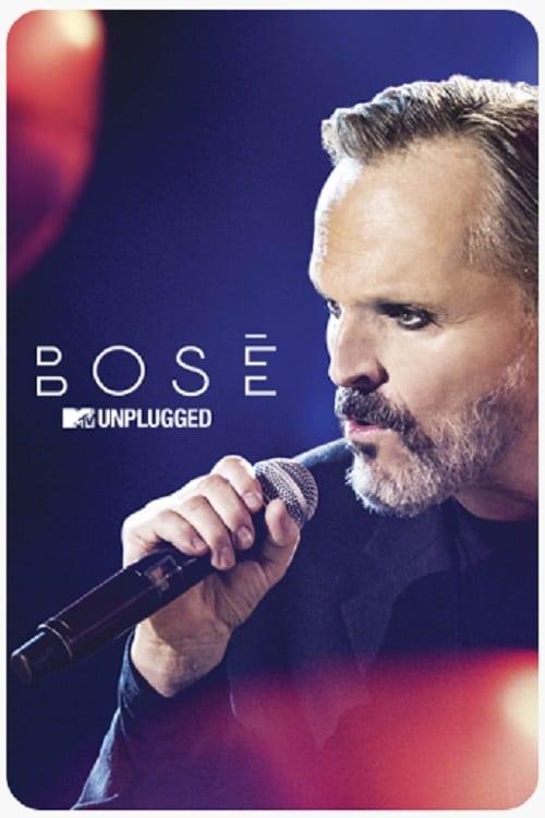 Bosé: MTV Unplugged