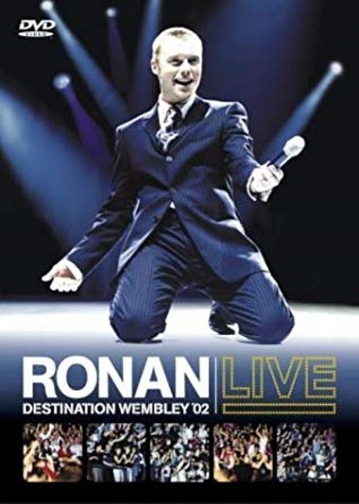 Ronan Keating: Live - Destination Wembley '02