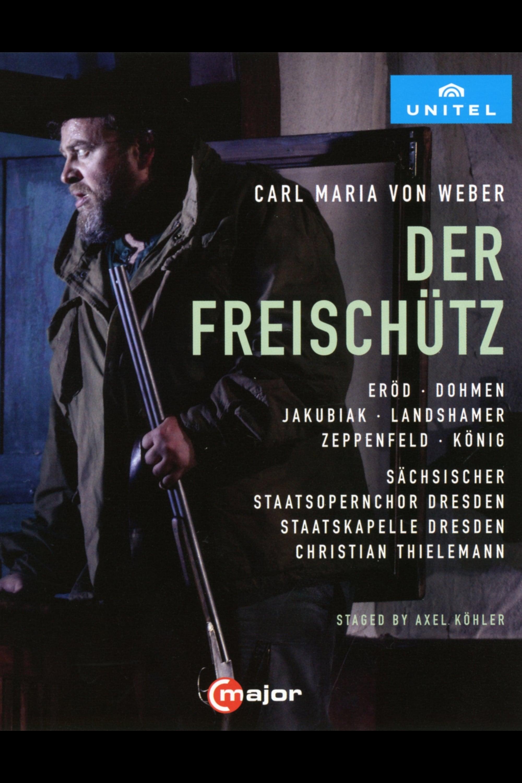 Von Weber · Der Freischütz