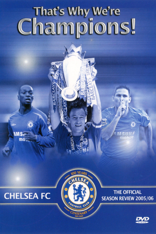 Chelsea FC - Season Review 2005/06