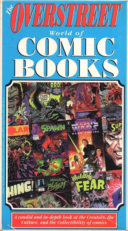 The Overstreet World of Comic Books