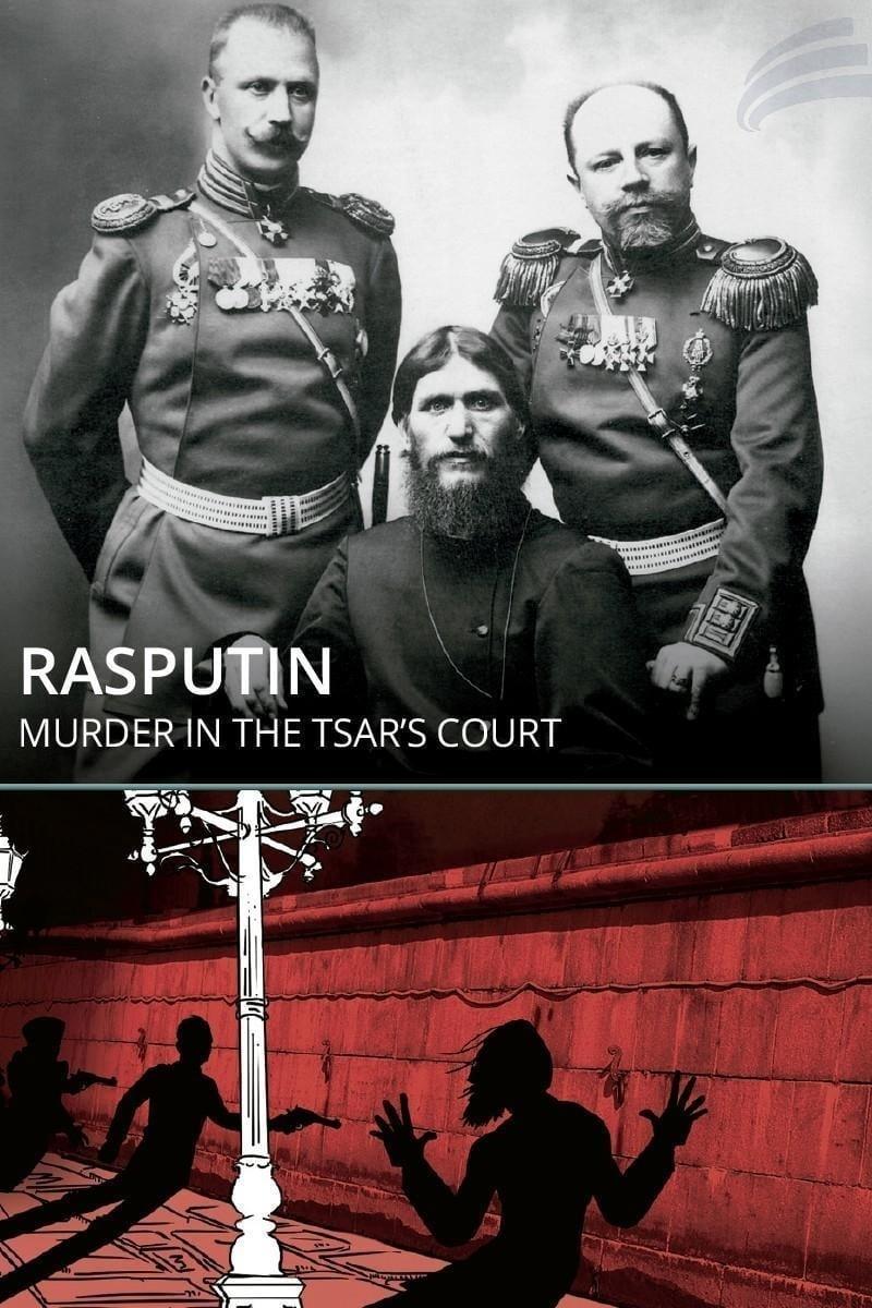 Rasputin: Murder in the Tsar's Court