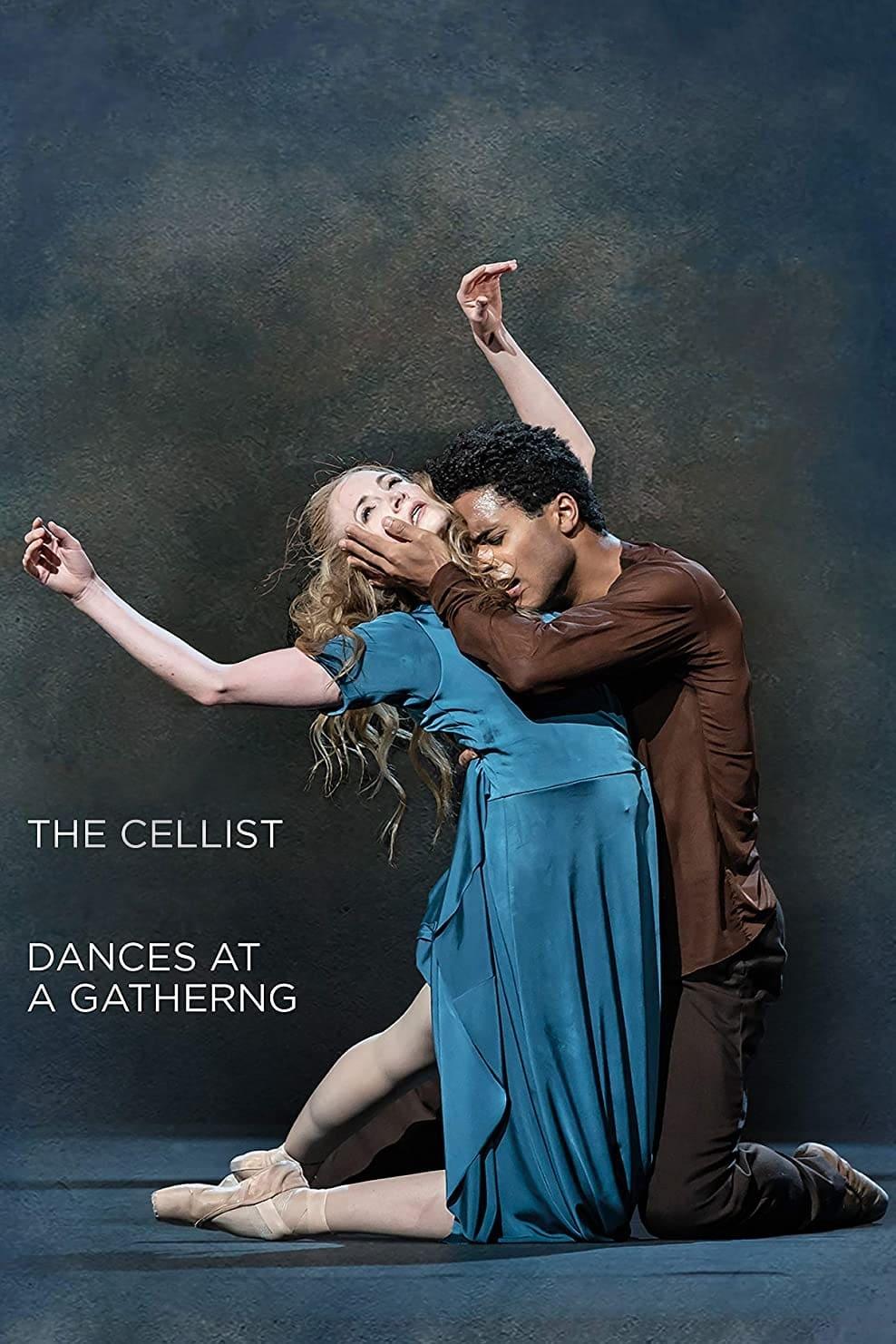 The Cellist / Dances at a Gathering (The Royal Ballet)