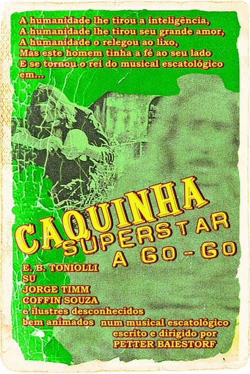 Caquinha Superstar A Go-Go
