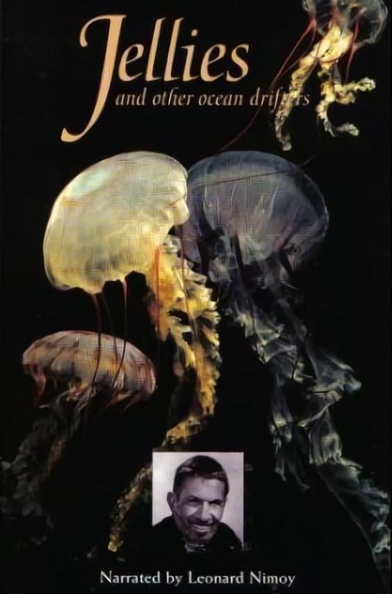 Jellies & Other Ocean Drifters