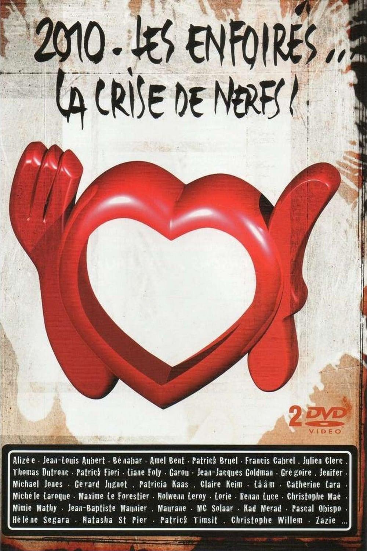 Les Enfoirés 2010 - Les Enfoirés... la Crise de Nerfs