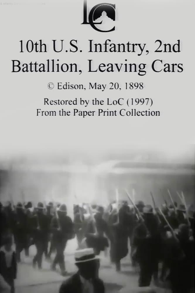 10th U.S. Infantry, 2nd Battalion Leaving Cars