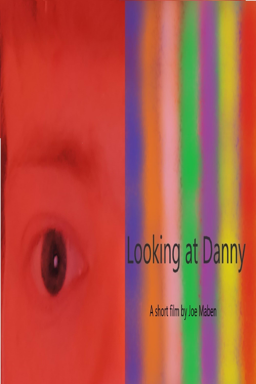 Looking at Danny