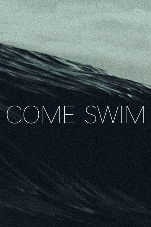 Come Swim
