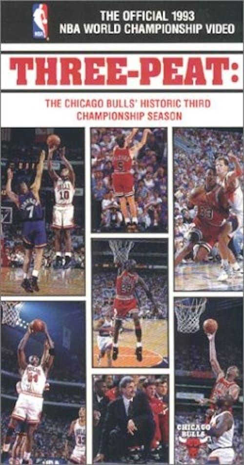 Three-Peat - The Chicago Bulls' Historic Third Championship
