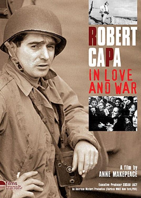 Robert Capa: In Love and War
