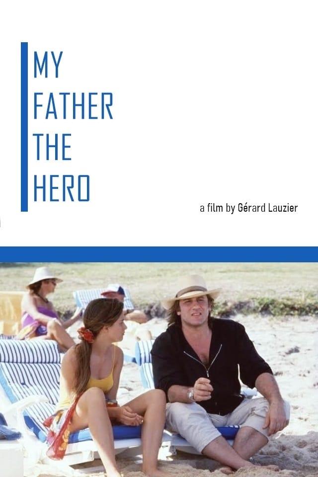 Mi padre, mi héroe