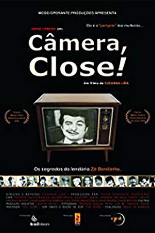 Câmera, Close!
