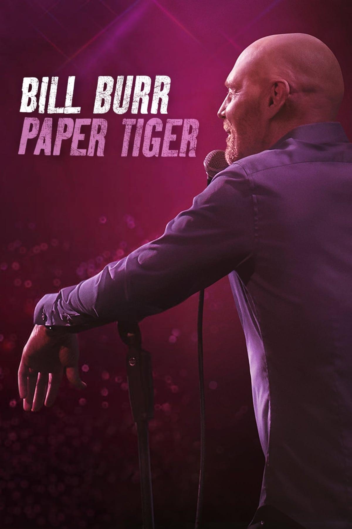Bill Burr: Paper Tiger