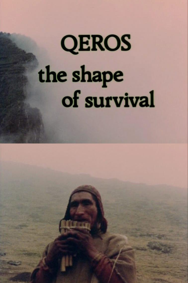 Q'eros: The Shape of Survival