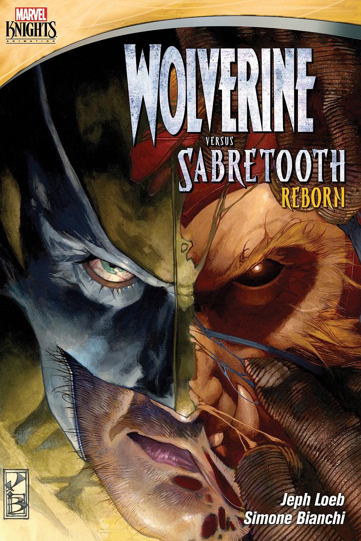 Wolverine Versus Sabretooth: Reborn