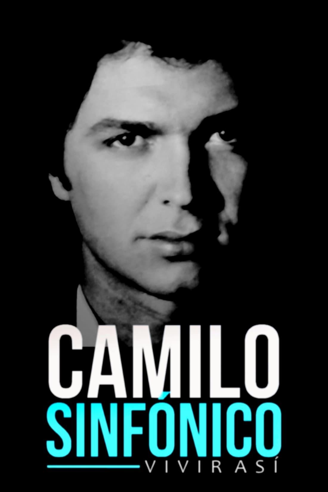 Camilo sinfónico: vivir así