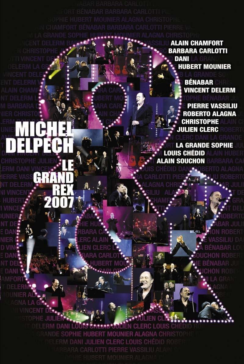 Michel Delpech &... live at the Grand Rex, Paris
