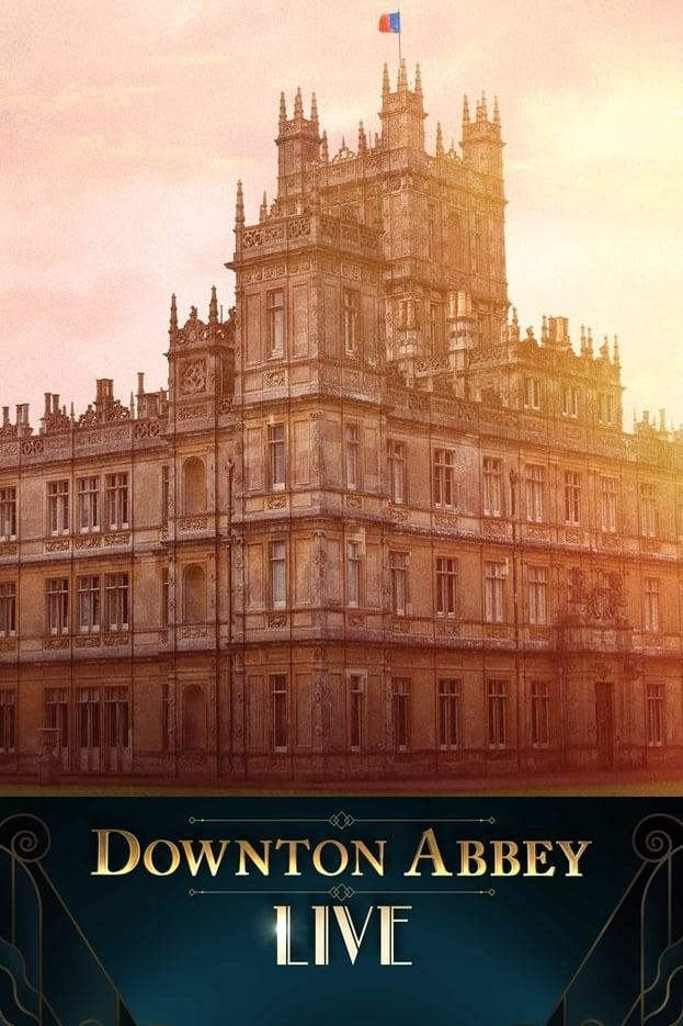 Downton Abbey Live!