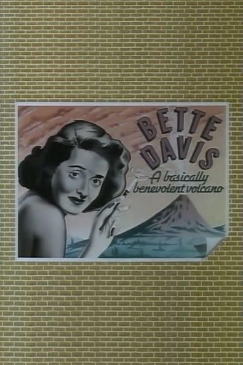 Bette Davis: A Basically Benevolent Volcano