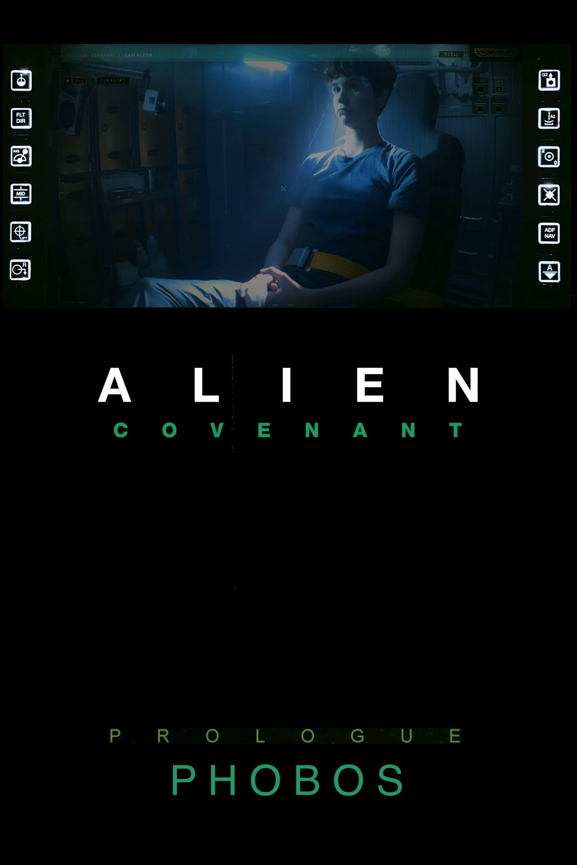 Alien: Covenant - Prologue: Phobos