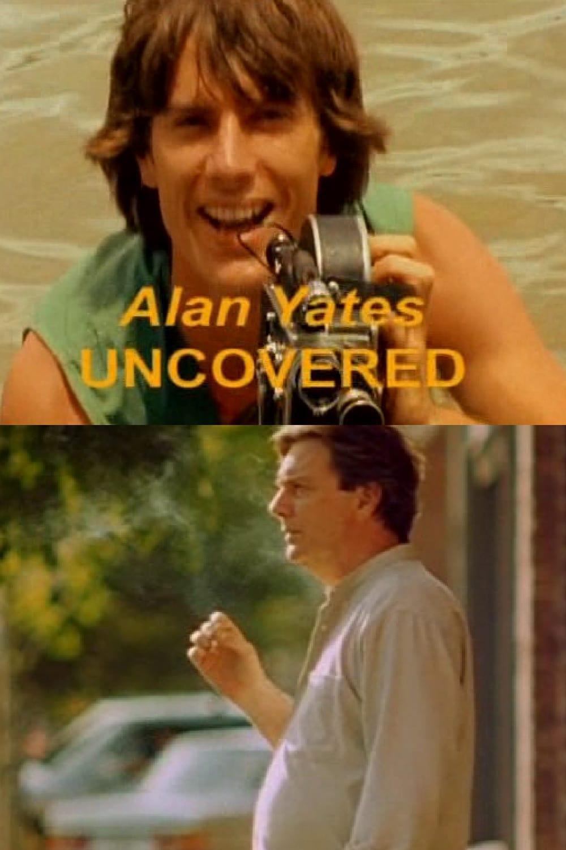 Alan Yates Uncovered