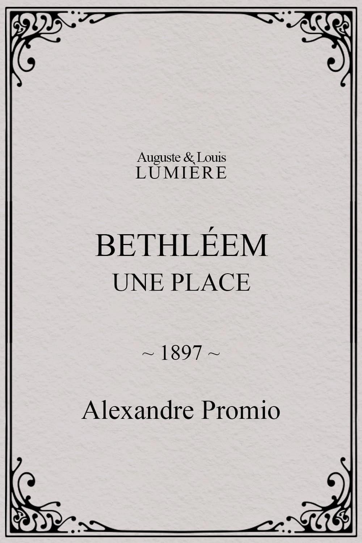 Bethléem, une place