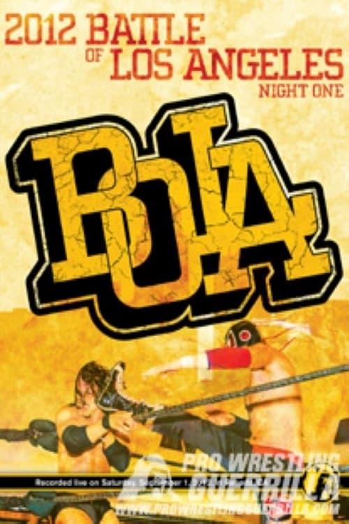 PWG: 2012 Battle of Los Angeles - Night One