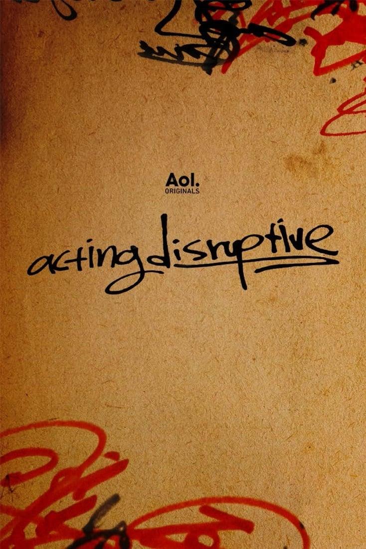 Acting Disruptive