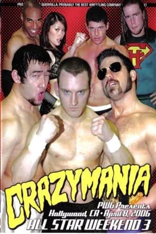 PWG All Star Weekend 3 - Crazymania - Night One