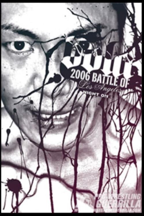 PWG 2006 Battle of Los Angeles - Night One