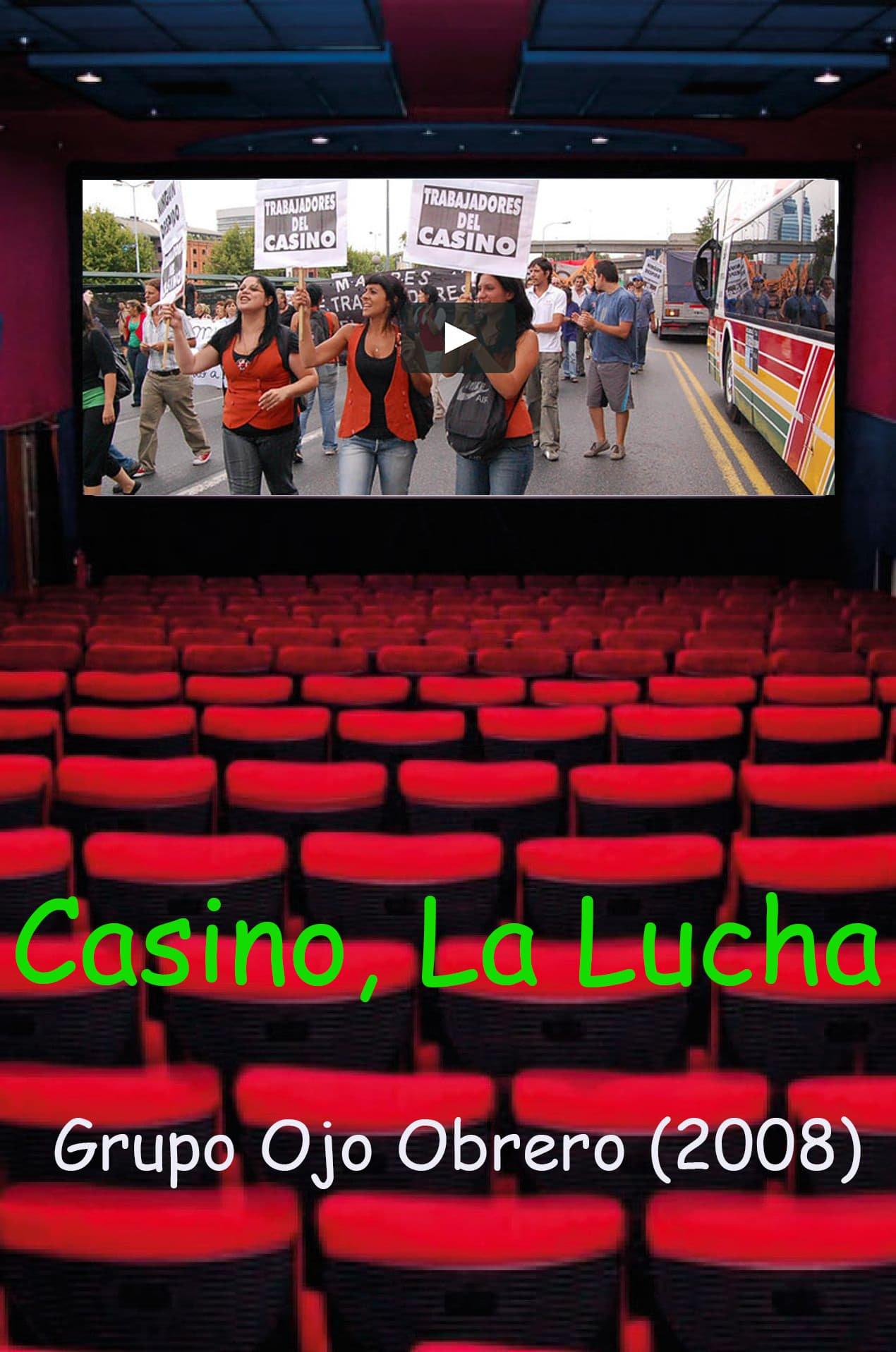 Casino, La lucha