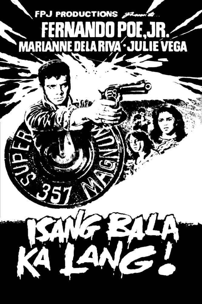 Isang Bala Ka Lang