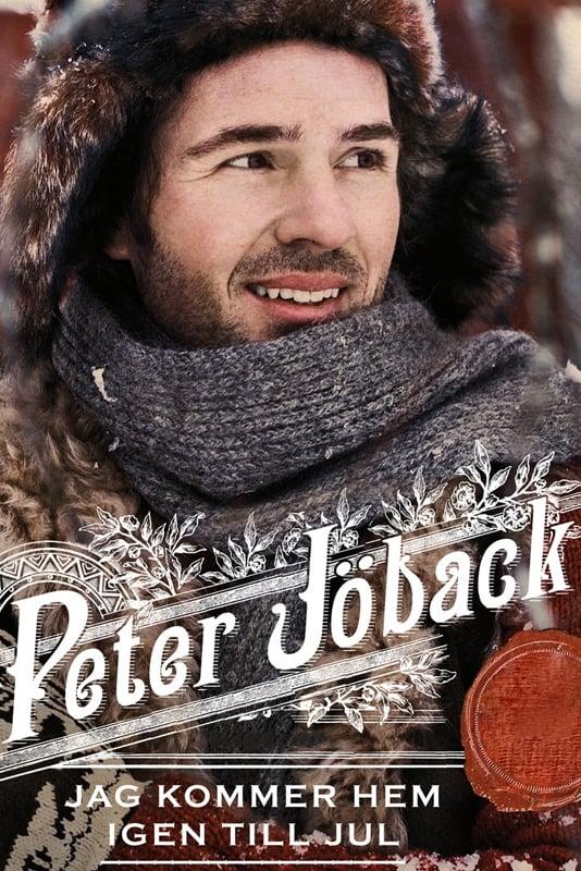 Peter Jöback: Jag kommer hem igen till jul - Live från Globen