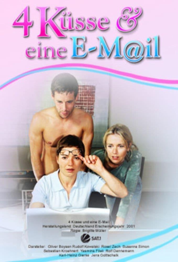 4 Küsse und eine E-Mail