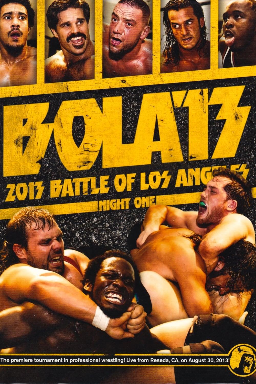 PWG: 2013 Battle of Los Angeles - Night One