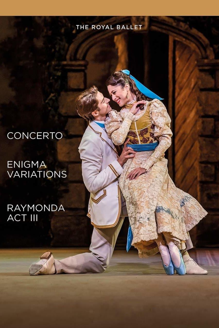 Concerto / Enigma Variations / Raymonda Act III (Royal Ballet)