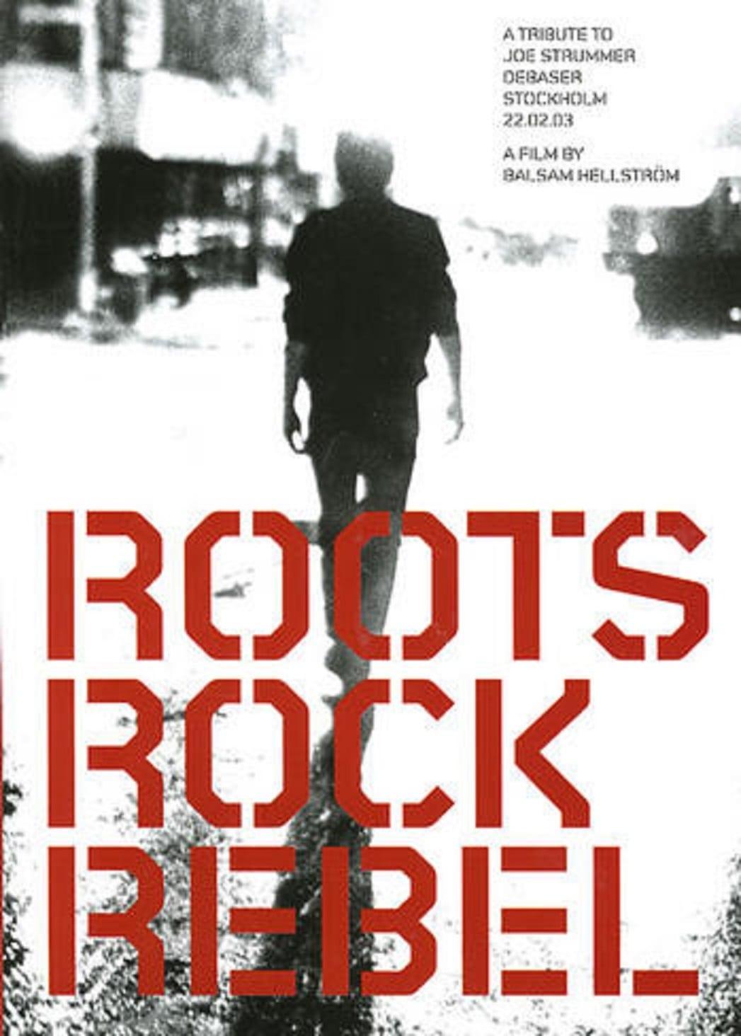 Rock Roots Rebel: A Tribute to Joe Strummer