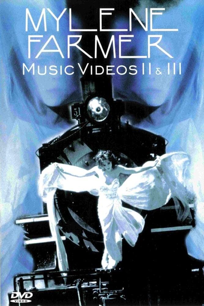 Mylene Farmer: Music Videos II & III