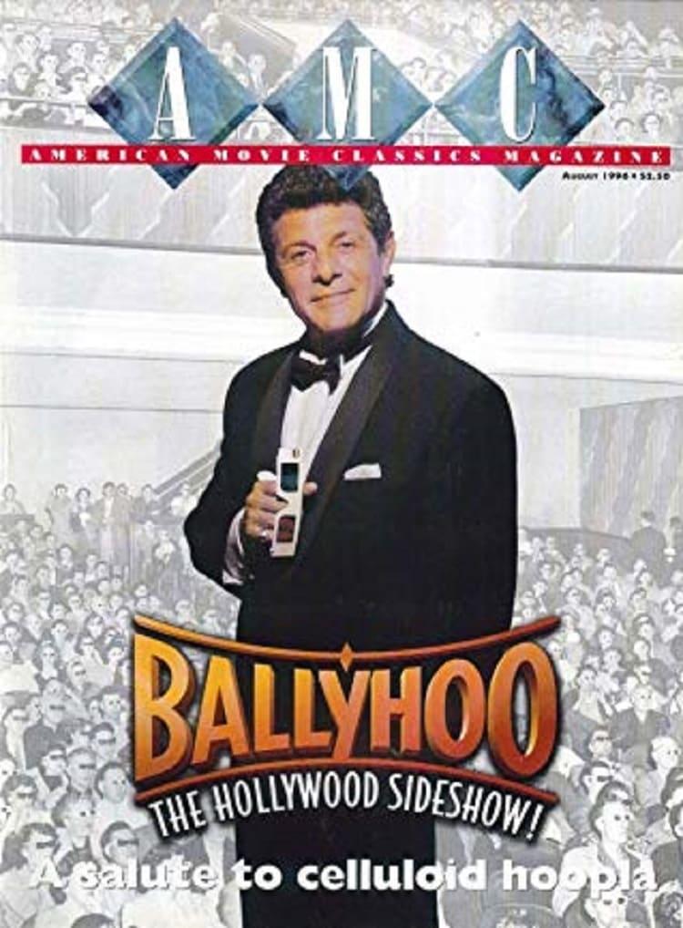 Ballyhoo: The Hollywood Sideshow!