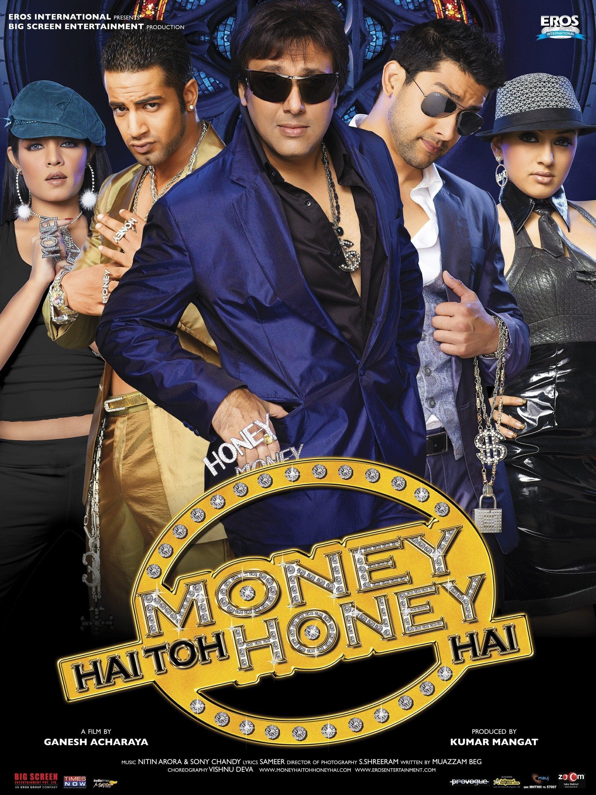 Money Hai Toh Honey Hai